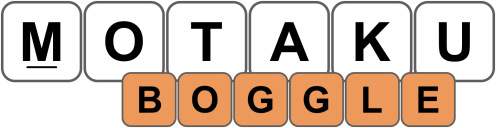 Motaku / Boggle